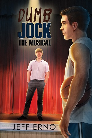 Dumb Jock: The Musical by Jeff Erno