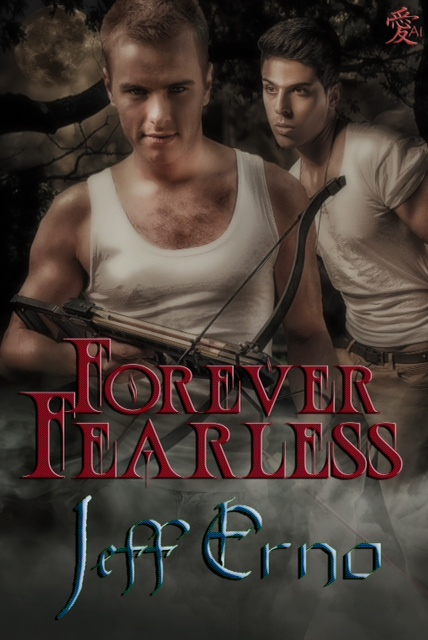 Forever Fearless by Jeff Erno