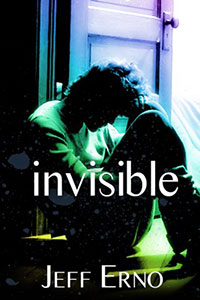 Invisible by Jeff Erno