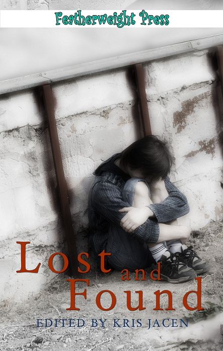 Lost And Found, an anthology
